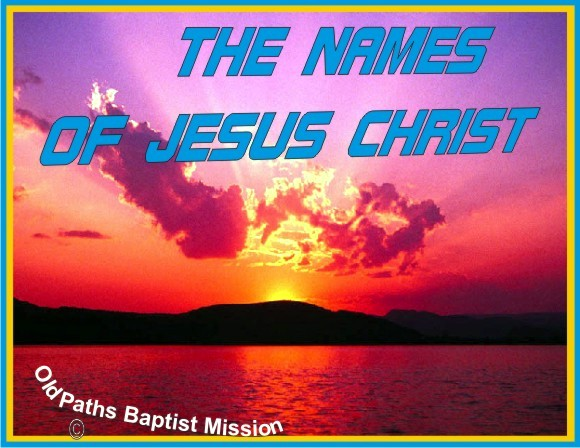 The Names Of Jesus Christ