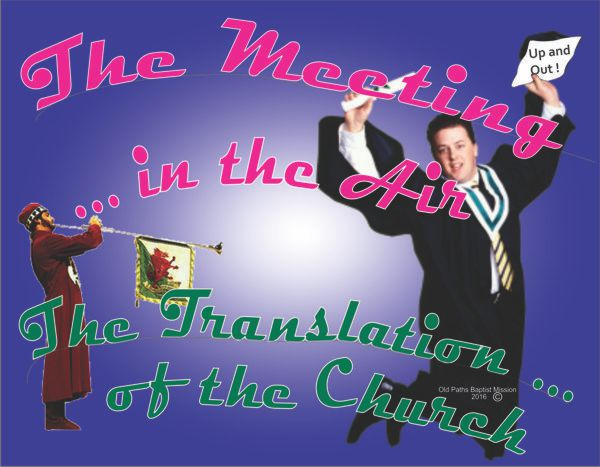 The Meeting in the Air - The Translation of the Church